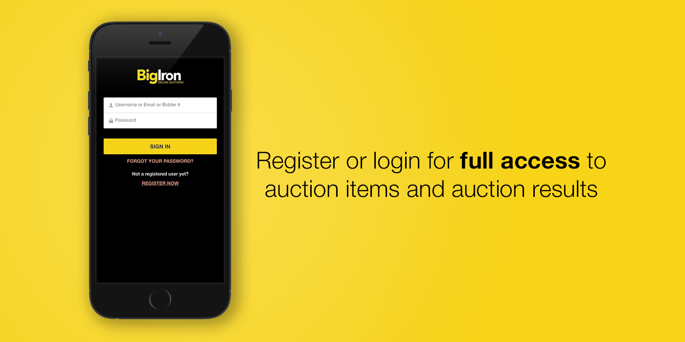 Customer account login/downloader - Download The App And Sign In Using Your Bigiron Account Info Or Register To Become A Valued Customer